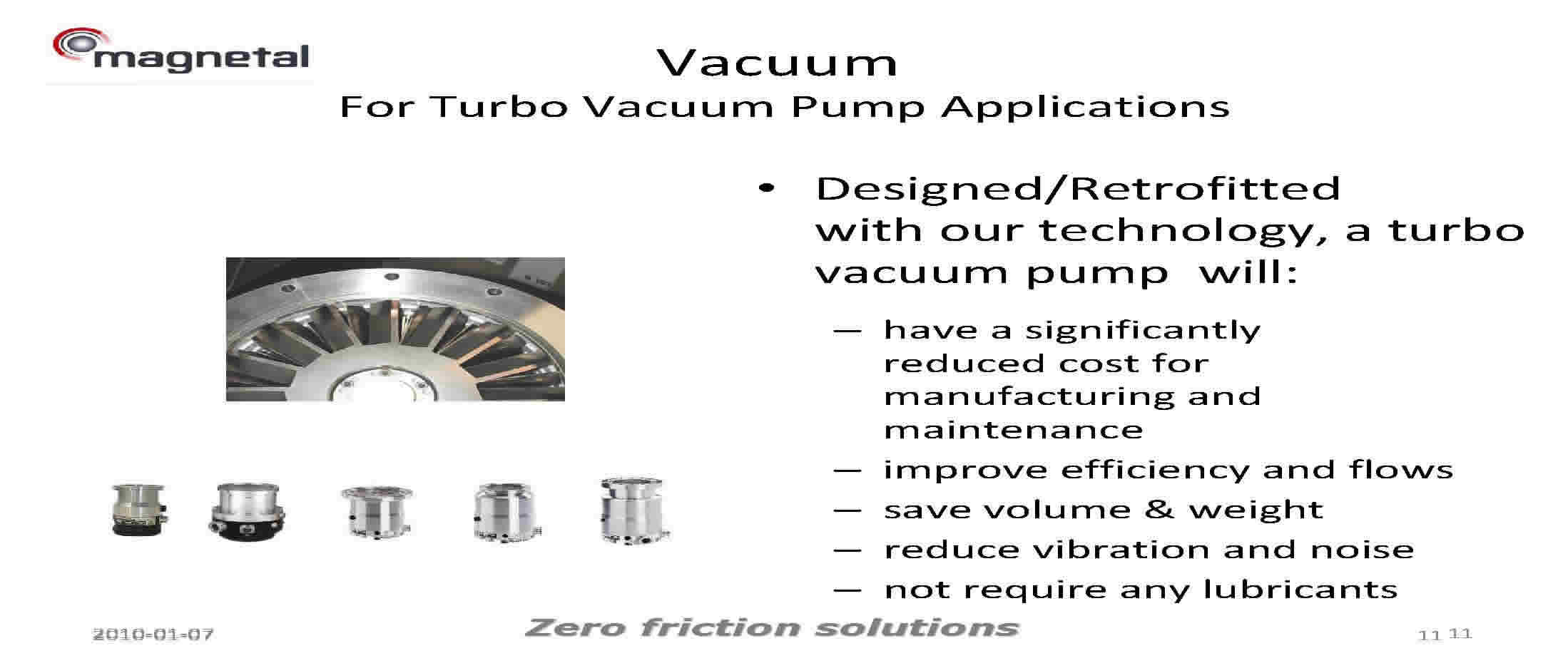 Added Value to Vacuum Industry by Using Magnetal Passive Magnetic Bearing Technology